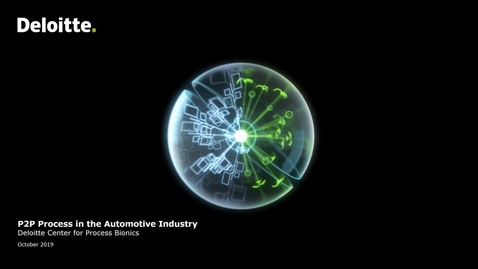 Thumbnail for entry Deloitte Center for Process Bionics: P2P in the automotive industry