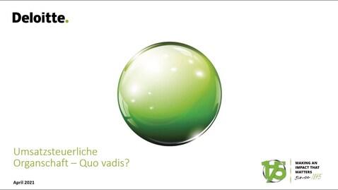 Thumbnail for entry Umsatzsteuerliche Organschaft - Quo vadis?
