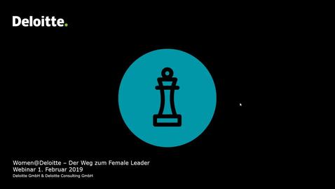 Thumbnail for entry Deloitte Stay in Touch Webinar- Women @ Deloitte - Der Weg zum Female Leader