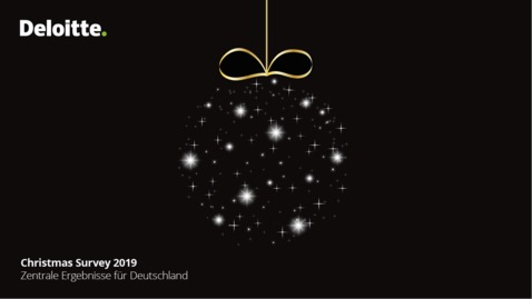 Thumbnail for entry Deloitte Christmas Survey 2019 | Zentrale Ergebnisse für Deutschland