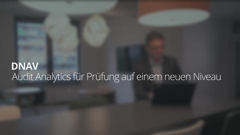 Thumbnail for entry DNAV:Audit Analytics für Prüfung auf einem neuen Niveau