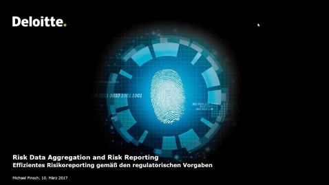 Thumbnail for entry Deloitte Stay in Touch Community Webinar Risk Data Aggregation and Risk Reporting