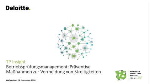 Thumbnail for entry Webcast Deloitte TP Insight  Betriebsprüfungsmanagement