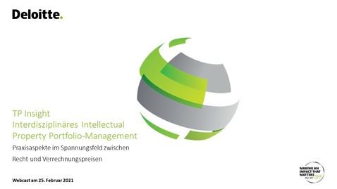 Thumbnail for entry Deloitte TP Insight – Interdisziplinäres Intellectual Property Portfolio-Management vom 25. Februar 2021