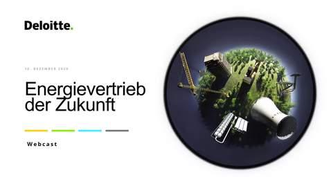 "Thumbnail for entry Webcast ""Energievertrieb der Zukunft"" am 10. Dezember 2020 | Deloitte & Salesforce for Utilities"