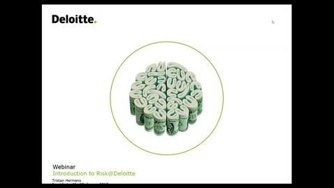 Thumbnail for entry Deloitte Stay in Touch Community Webinar Introduction to Risk@Deloitte