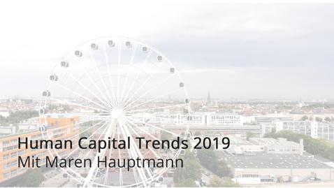 Thumbnail for entry Von Jobs zu Superjobs: Human Capital Trends 2019 mit Maren Hauptmann   Deloitte Deutschland